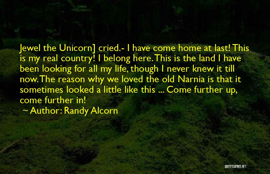 Here For A Reason Quotes By Randy Alcorn