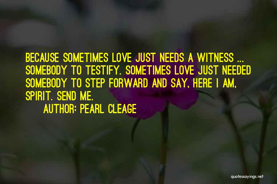 Here I Am Send Me Quotes By Pearl Cleage