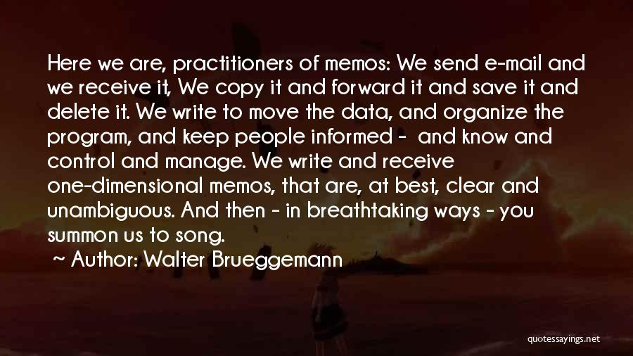 Here I Am Send Me Quotes By Walter Brueggemann