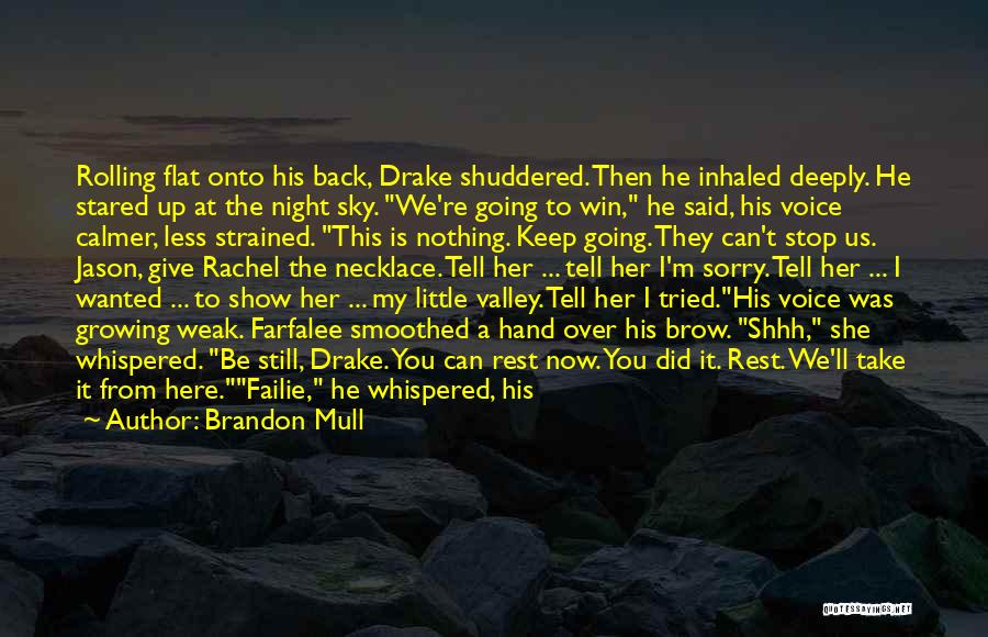 Here She Went Quotes By Brandon Mull