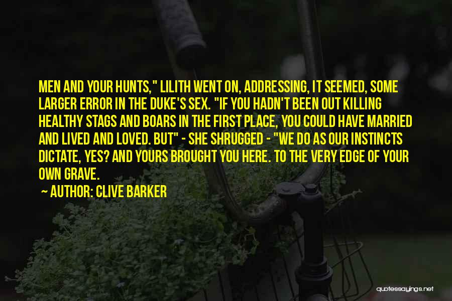 Here She Went Quotes By Clive Barker