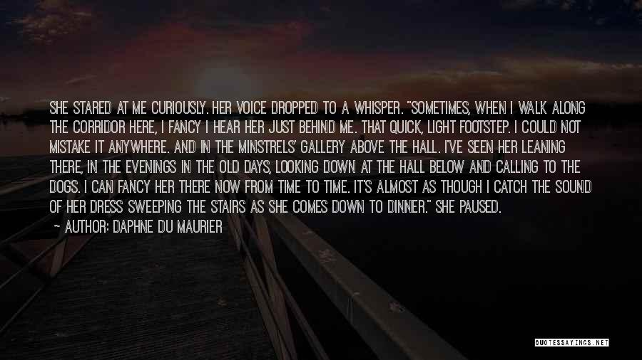 Here She Went Quotes By Daphne Du Maurier