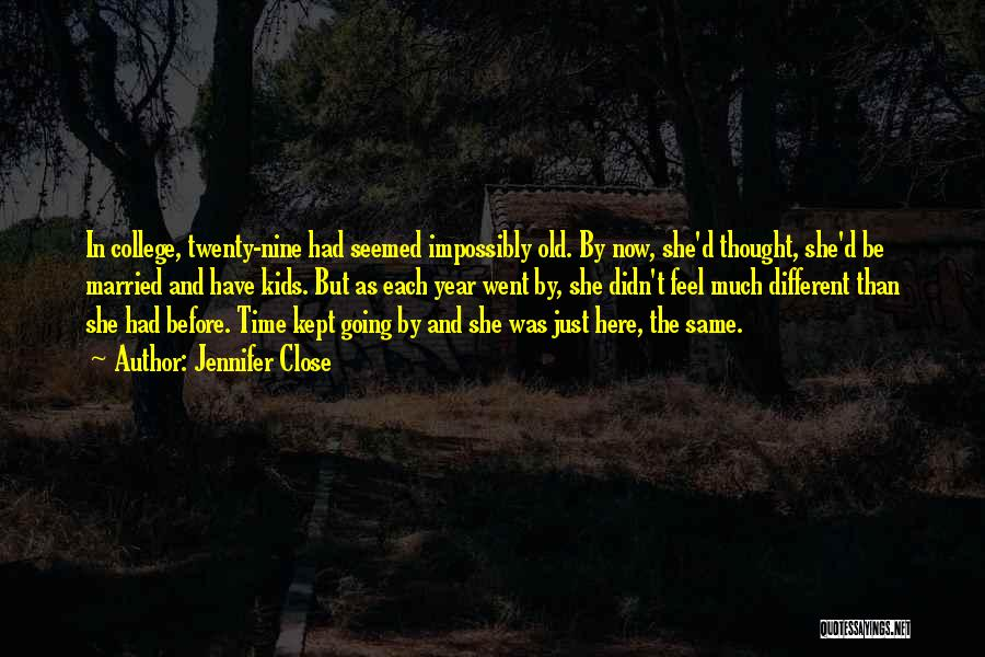 Here She Went Quotes By Jennifer Close