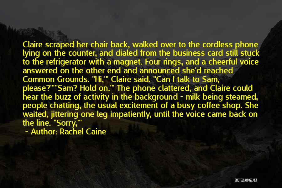 Here She Went Quotes By Rachel Caine