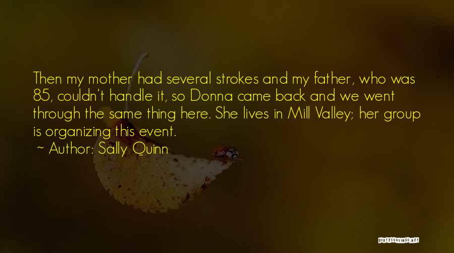 Here She Went Quotes By Sally Quinn