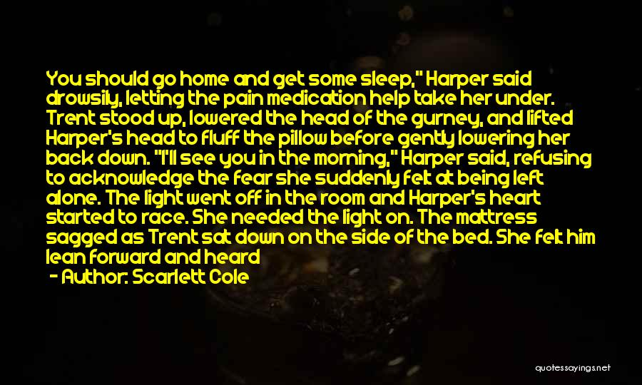 Here She Went Quotes By Scarlett Cole