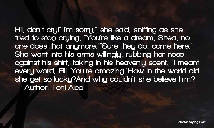 Here She Went Quotes By Toni Aleo