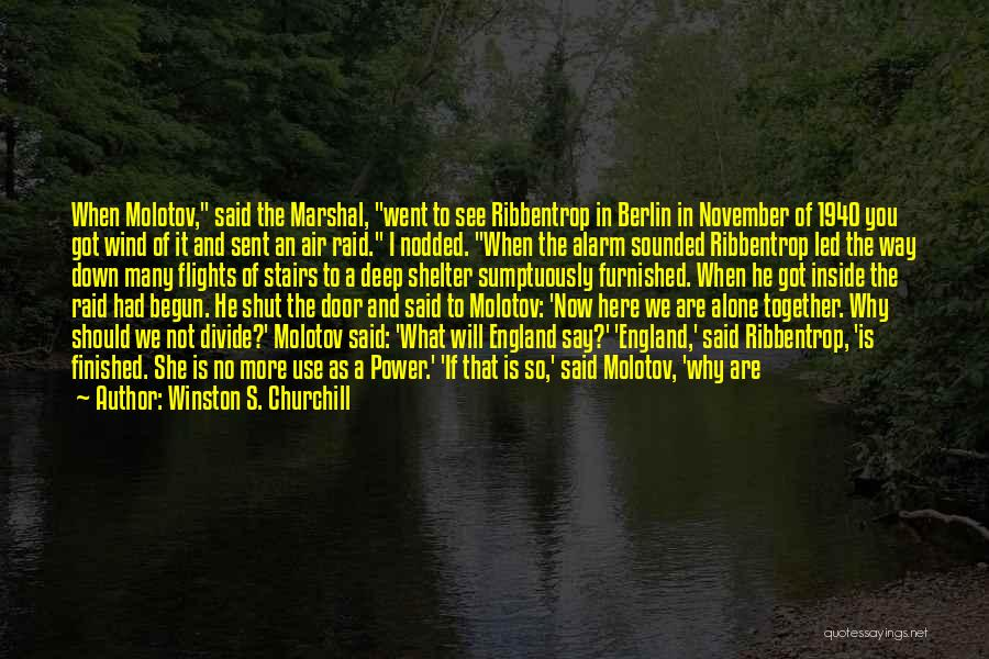 Here She Went Quotes By Winston S. Churchill