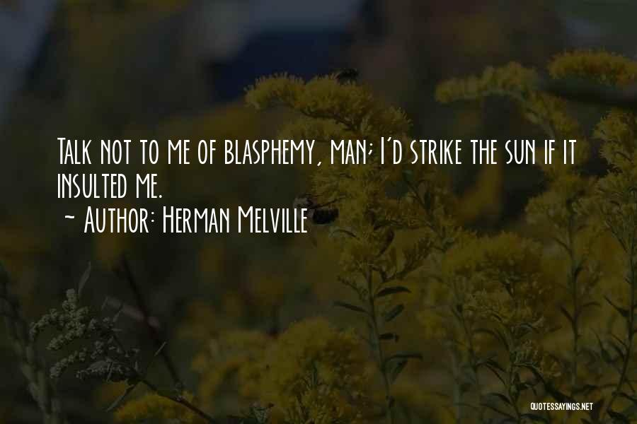 Herman Melville Quotes 105775