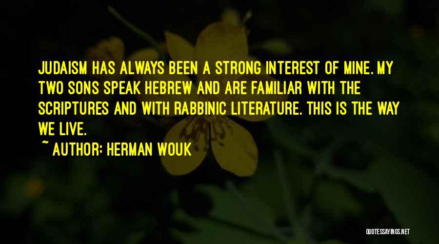 Herman Wouk Quotes 1104389