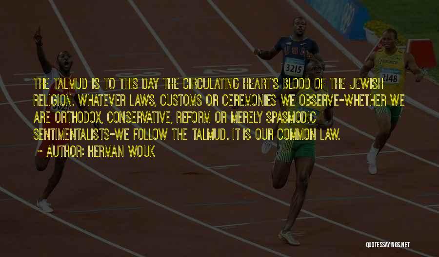 Herman Wouk Quotes 1105185