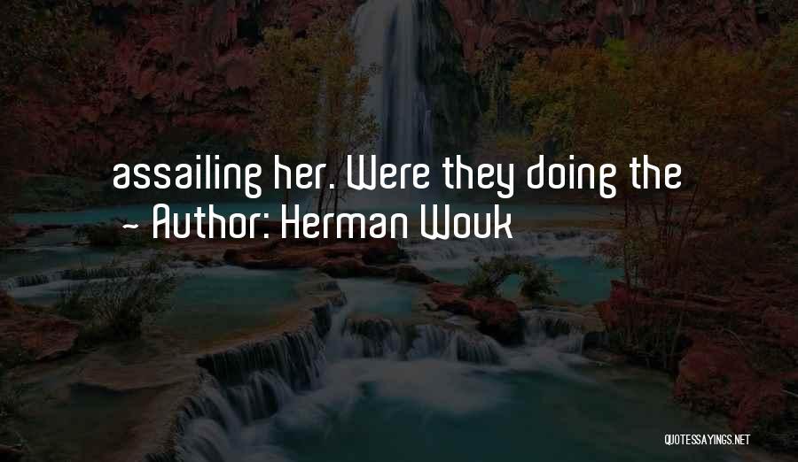 Herman Wouk Quotes 1367278