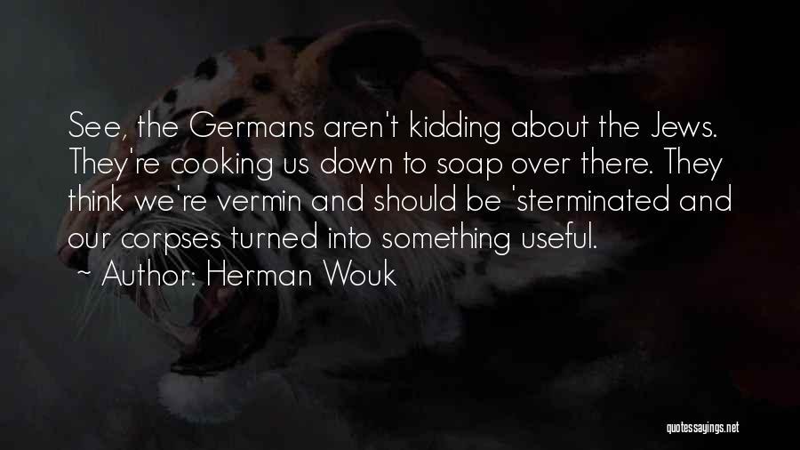 Herman Wouk Quotes 729248
