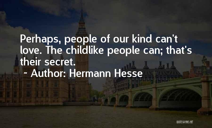 Hermann Hesse Love Quotes By Hermann Hesse