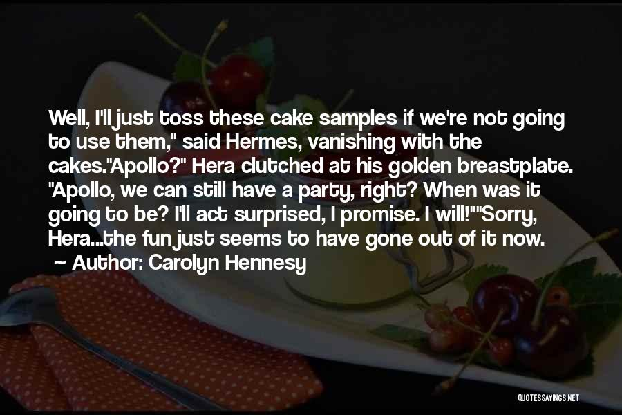 Hermes Quotes By Carolyn Hennesy
