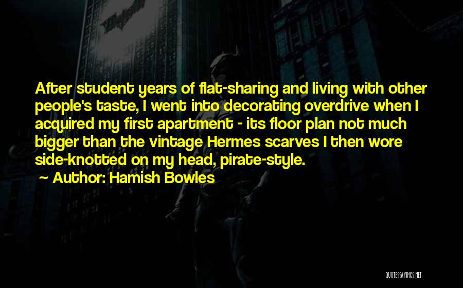 Hermes Quotes By Hamish Bowles