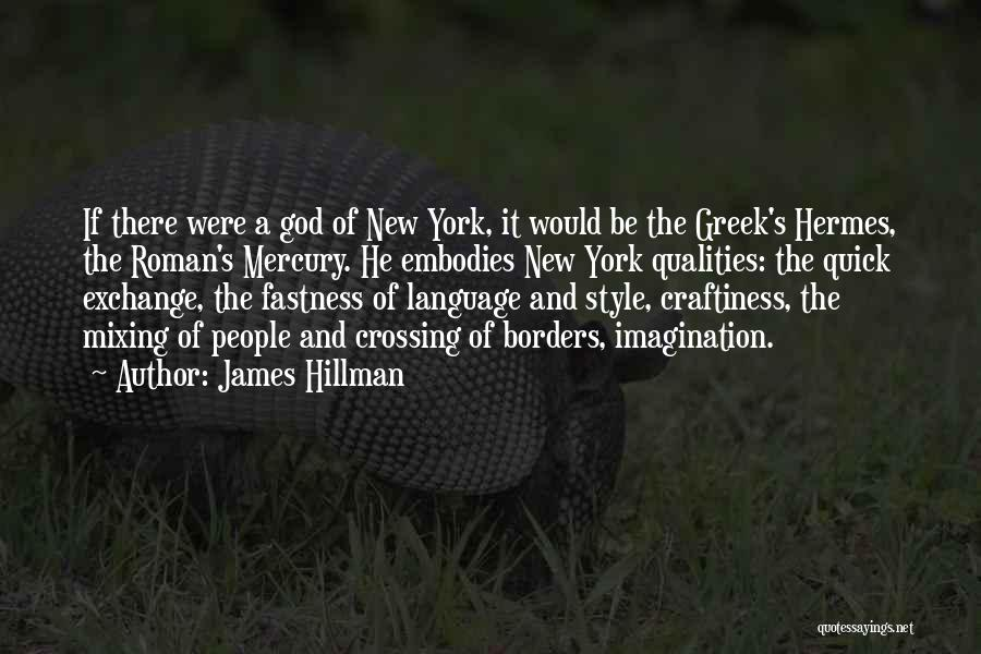 Hermes Quotes By James Hillman