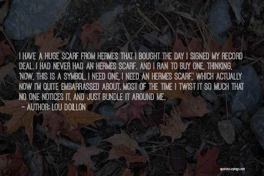 Hermes Quotes By Lou Doillon