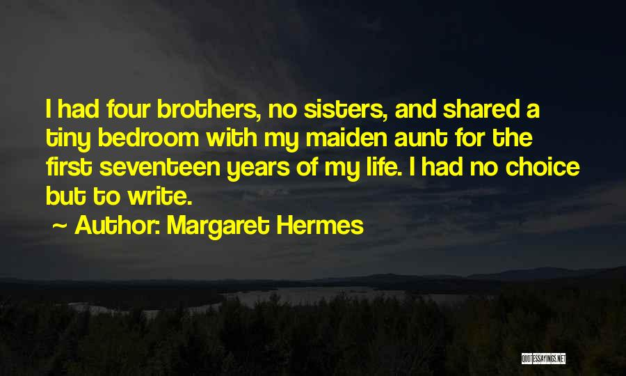 Hermes Quotes By Margaret Hermes