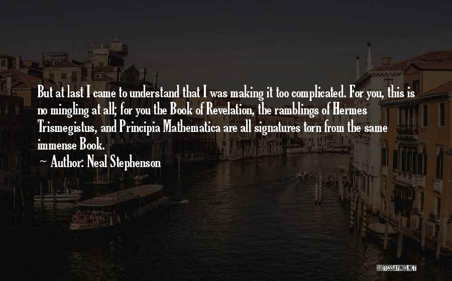 Hermes Quotes By Neal Stephenson