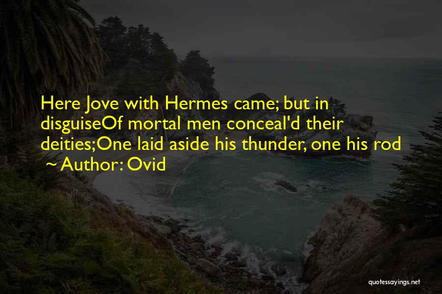 Hermes Quotes By Ovid