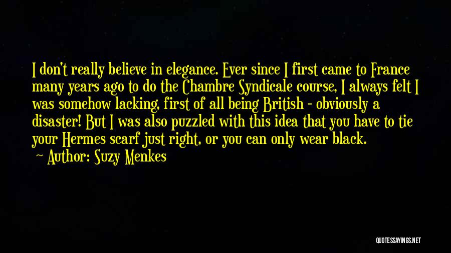 Hermes Quotes By Suzy Menkes