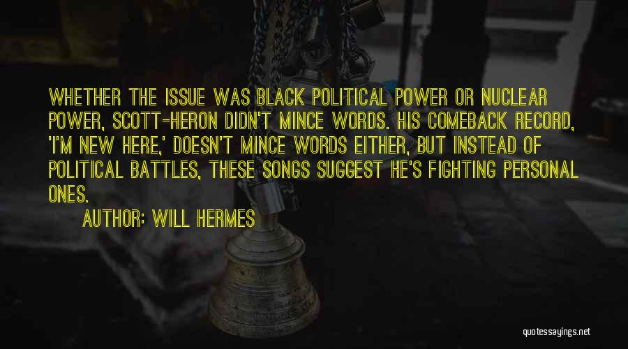 Hermes Quotes By Will Hermes