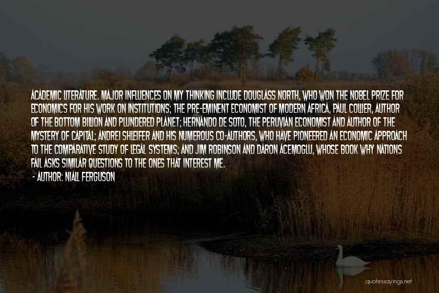 Hernando De Soto Economist Quotes By Niall Ferguson