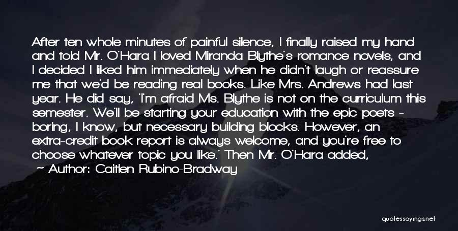 Hero Journey Quotes By Caitlen Rubino-Bradway