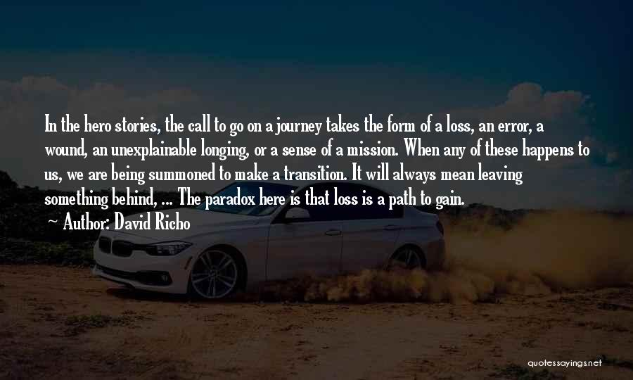Hero Journey Quotes By David Richo