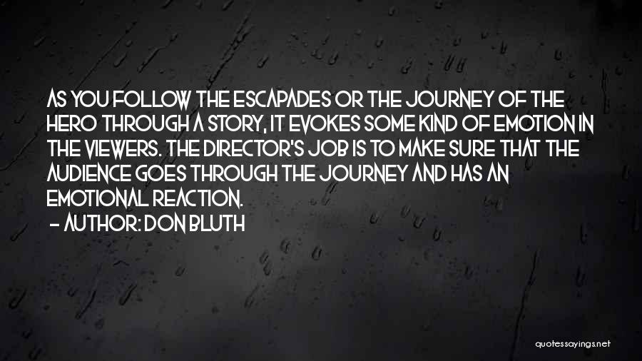 Hero Journey Quotes By Don Bluth