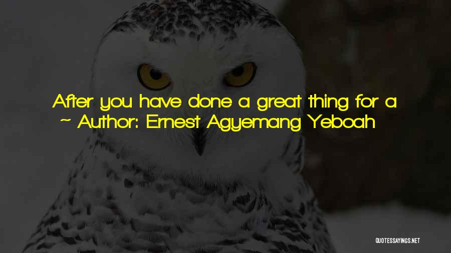 Hero Journey Quotes By Ernest Agyemang Yeboah
