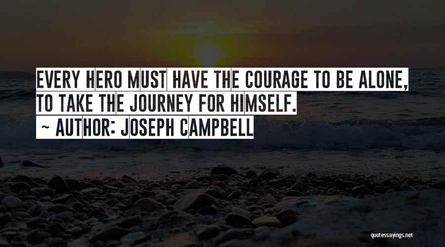 Hero Journey Quotes By Joseph Campbell