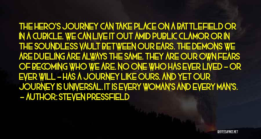 Hero Journey Quotes By Steven Pressfield