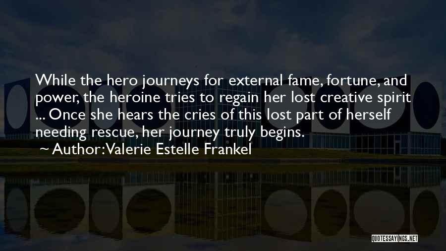 Hero Journey Quotes By Valerie Estelle Frankel