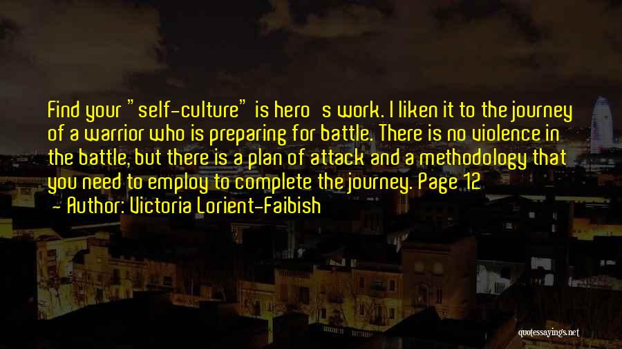 Hero Journey Quotes By Victoria Lorient-Faibish