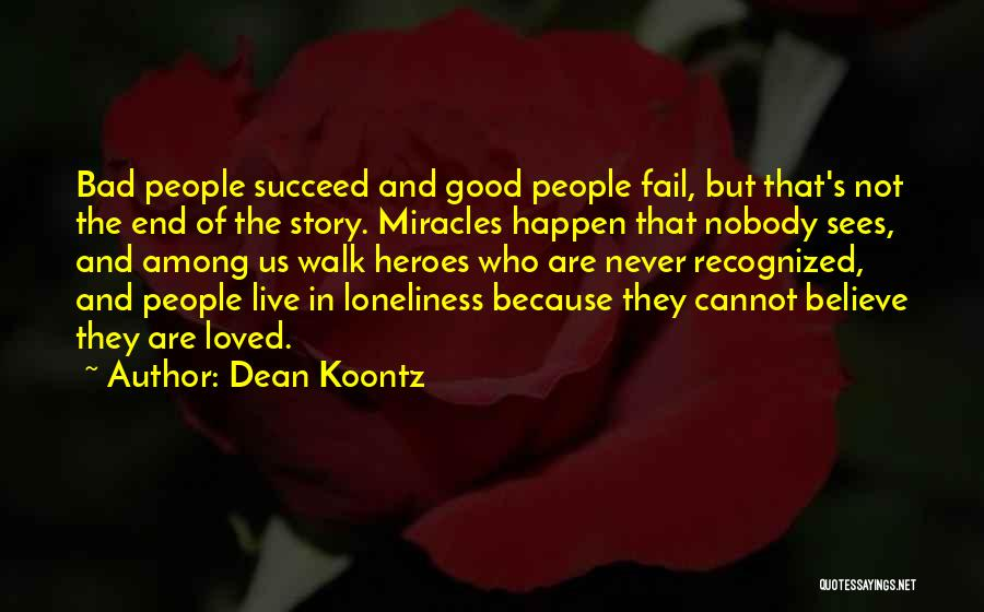 Heroes Among Us Quotes By Dean Koontz