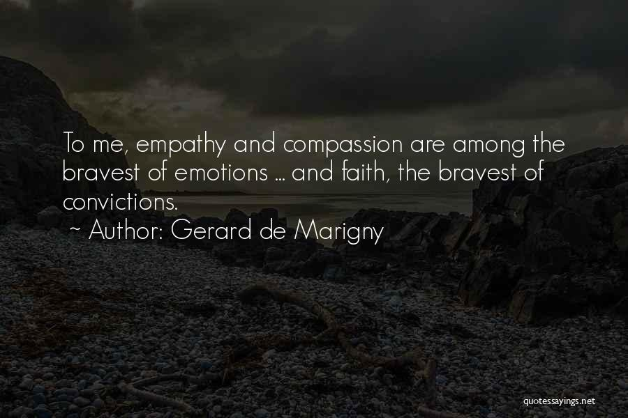 Heroes Among Us Quotes By Gerard De Marigny