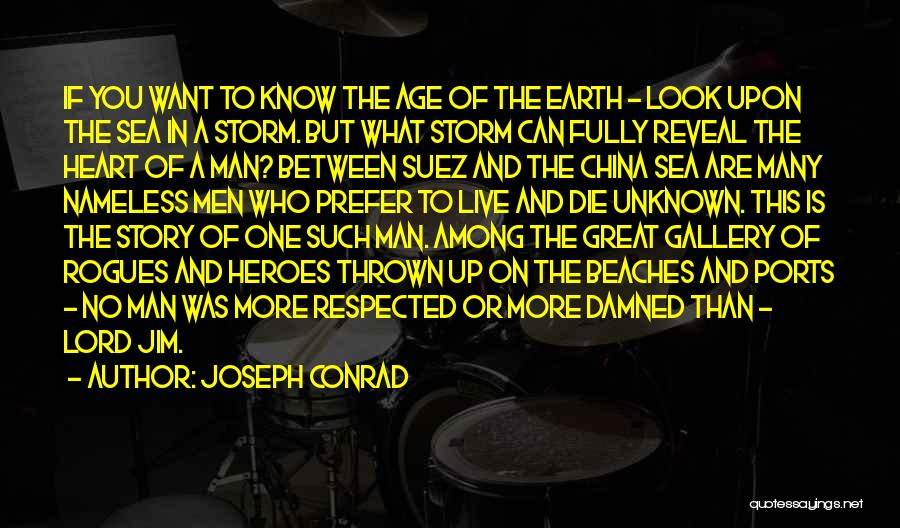 Heroes Among Us Quotes By Joseph Conrad