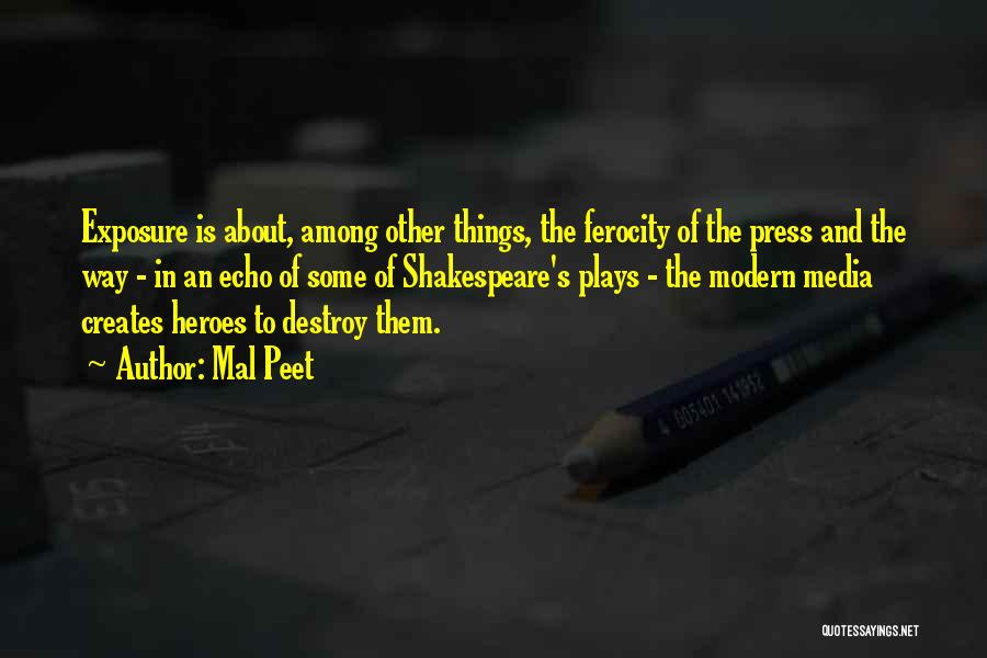 Heroes Among Us Quotes By Mal Peet