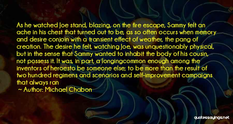 Heroes Among Us Quotes By Michael Chabon