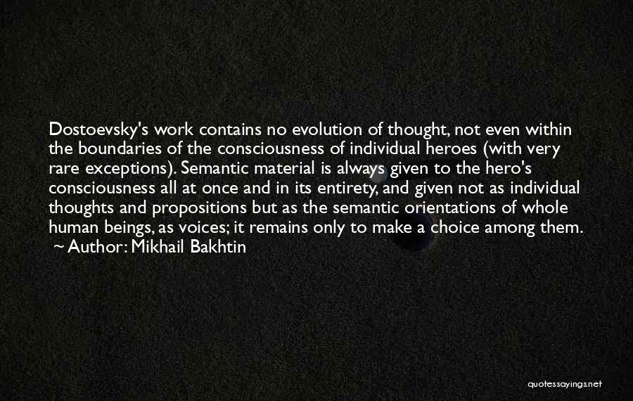 Heroes Among Us Quotes By Mikhail Bakhtin