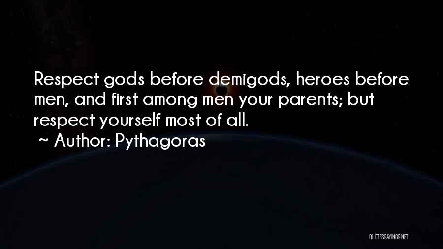 Heroes Among Us Quotes By Pythagoras