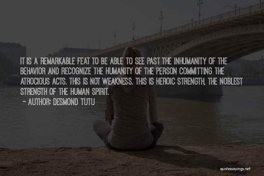 Heroic Acts Quotes By Desmond Tutu