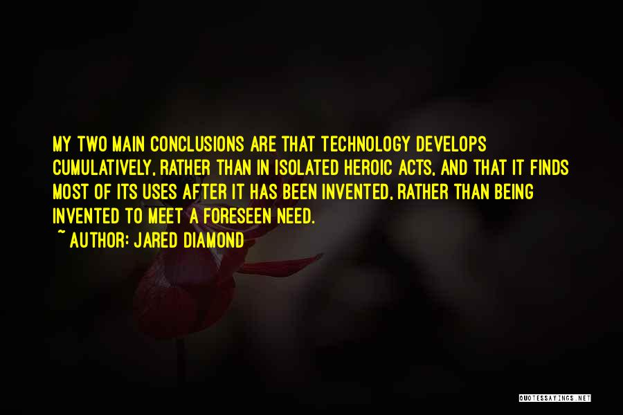 Heroic Acts Quotes By Jared Diamond