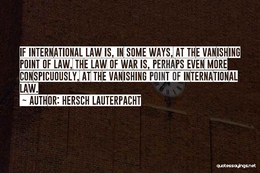 Hersch Lauterpacht Quotes 2075908