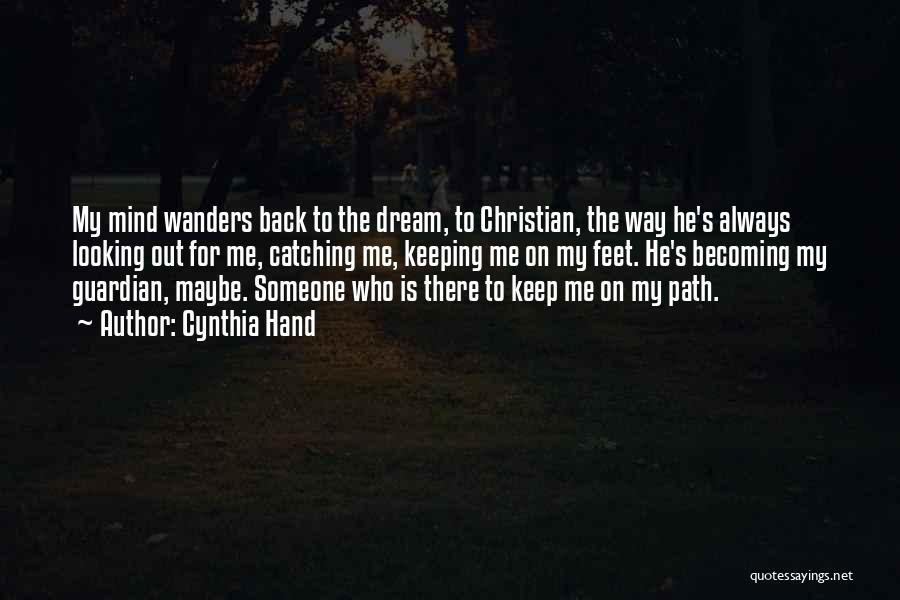 He's Always On My Mind Quotes By Cynthia Hand