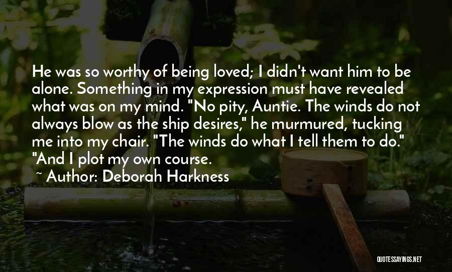 He's Always On My Mind Quotes By Deborah Harkness