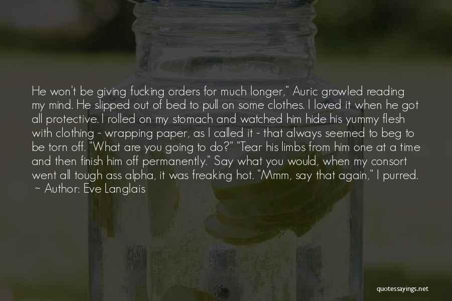 He's Always On My Mind Quotes By Eve Langlais