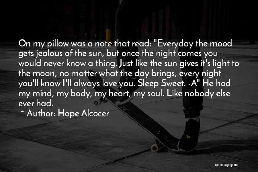 He's Always On My Mind Quotes By Hope Alcocer